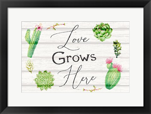 Framed Love Grows Here Print