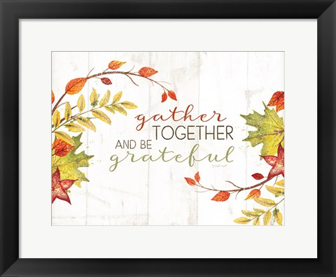 Framed Gather Together Print