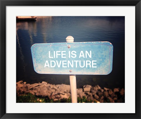 Framed Life is an Adventure Print