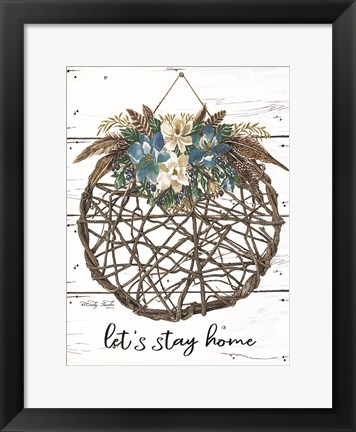 Framed Let's Stay Home Print