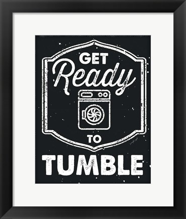 Framed Get Ready to Tumble Print