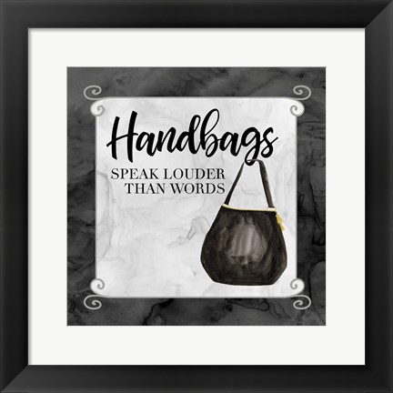 Framed Fashion Humor XIII-Handbags Speak Print