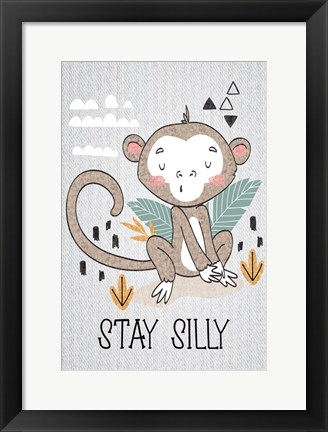 Framed Stay Silly Print