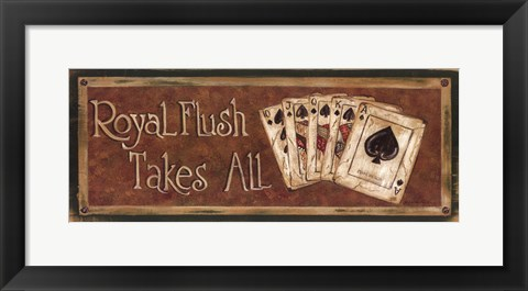 Framed Royal Flush Takes All Print