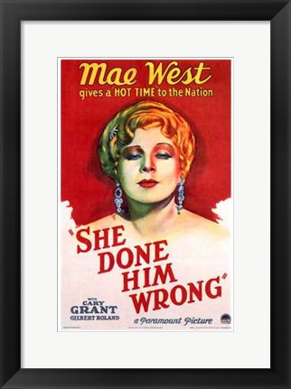 Framed She Done Him Wrong Print