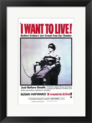 Framed I Want to Live Print