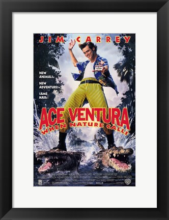 Framed Ace Ventura: When Nature Calls Print