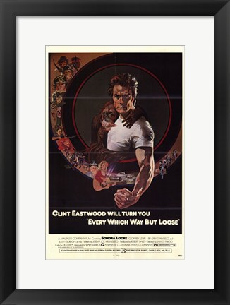 Framed Every Which Way But Loose Clint Eastwood Print