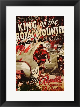 Framed King of the Royal Mounted Print