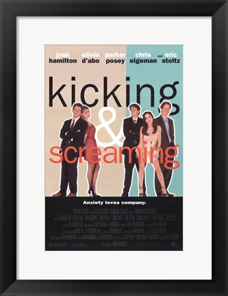 Framed Kicking and Screaming Print