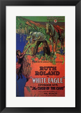 Framed White Eagle With Ruth Roland Print