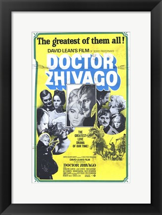 Framed Doctor Zhivago The Greatest of Them All! Print