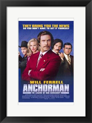 Framed Anchorman: the Legend of Ron Burgundy Print