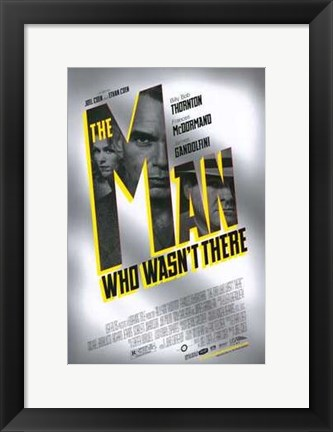 Framed Man Who Wasn't There Movie Print