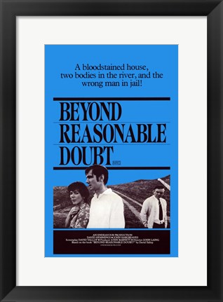 Framed Beyond Reasonable Doubt Print