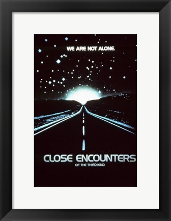 Framed Close Encounters of the Third Kind We are Not Alone. Print