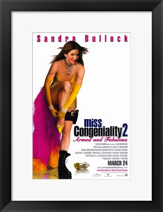 Framed Miss Congeniality 2: Armed and Fabulous Print