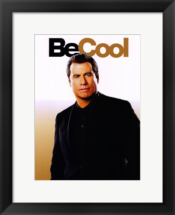 Framed Be Cool - Be Cool Print