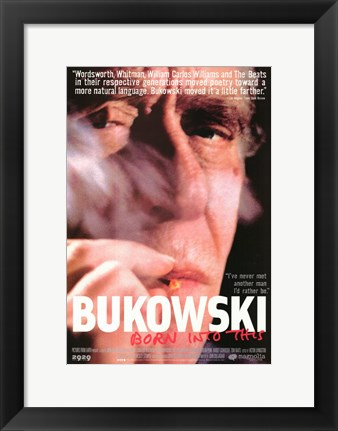 Framed Bukowski: Born Into This Print