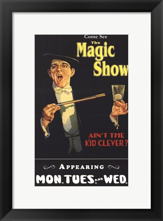 Framed Magic Show Print