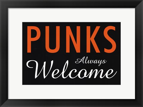 Framed Punks Always Welcome Print