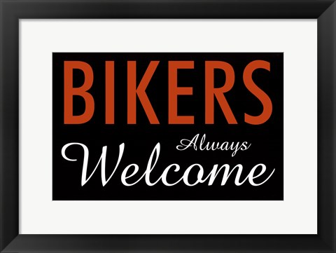 Framed Bikers Always Welcome Print