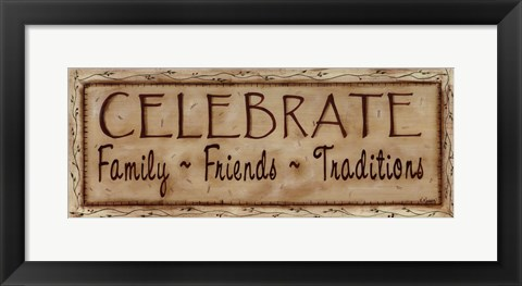 Framed Celebrate Faith Family Friends Print