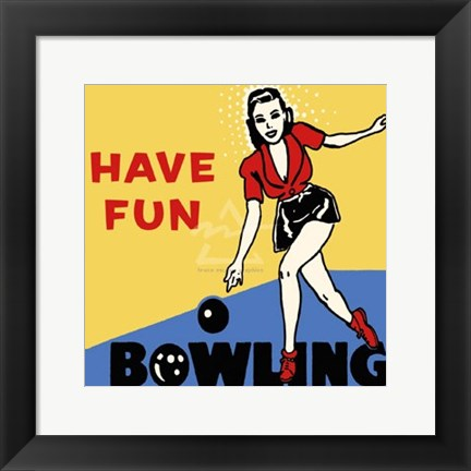 Framed Have Fun Bowling Print