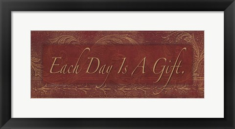 Framed Each Day is a Gift Print