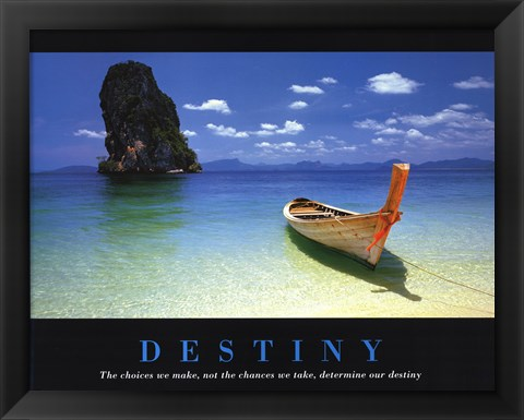 Framed Destiny - inspirational quote Print