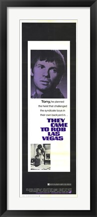 Framed They Came to Rob Las Vegas - Tony Print