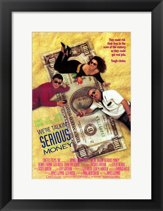 Framed We're Talking Serious Money Print