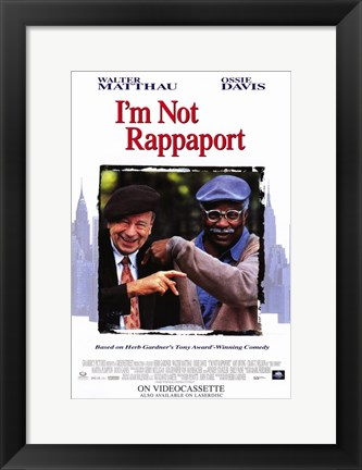 Framed I'm Not Rappaport Print