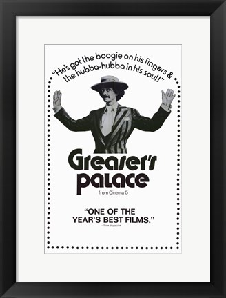 Framed Greaser's Palace Print