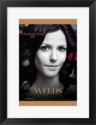 Framed Weeds (TV) Shockingly Funny Print