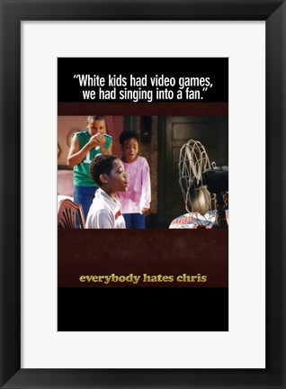 Framed Everybody Hates Chris Print