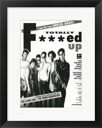 Framed Totally F***ed Up Print