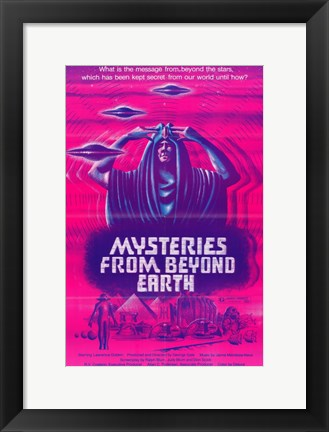 Framed Mysteries from Beyond Earth Print