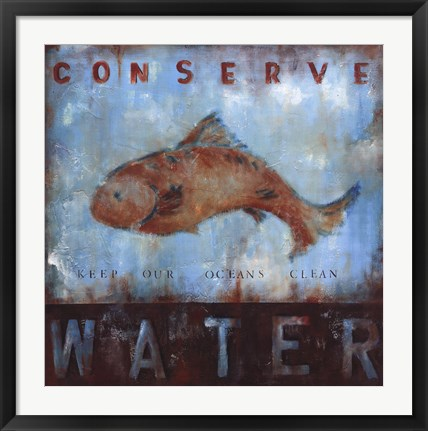 Framed Conserve Water Print