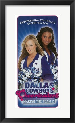 Framed Dallas Cowboys Cheerleaders Making the Team 2 Print