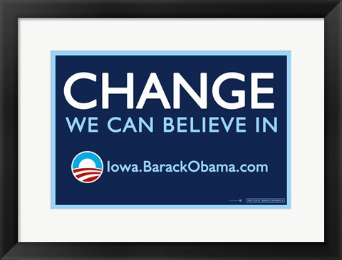Framed Barack Obama - (Change, Iowa) Campaign Poster Print