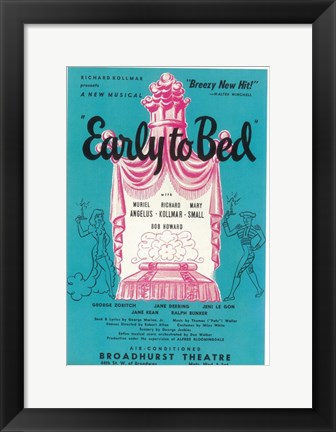 Framed Early To Bed (Broadway) Print