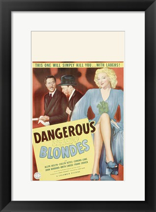 Framed Dangerous Blondes Print