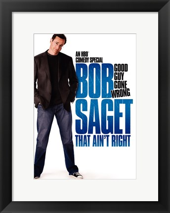 Framed Bob Saget: That Ain't Right Print