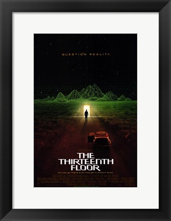 Framed Thirteenth Floor (movie poster) Print
