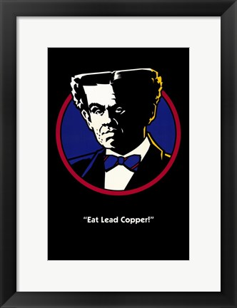 "Framed Dick Tracy ""Eat Leader Copper!"" Print"