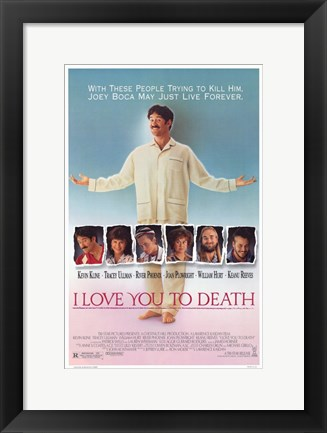 Framed I Love You to Death Print