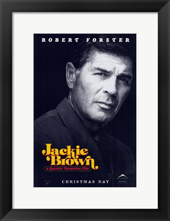Framed Jackie Brown Robert Forster Print