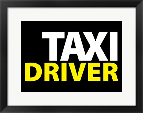 Framed Taxi Driver Text Print