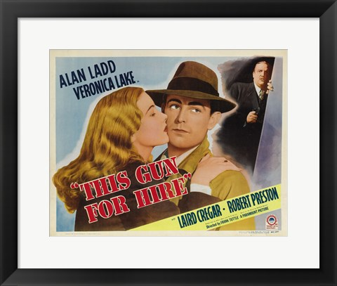 Framed This Gun For Hire Alan Ladd Print